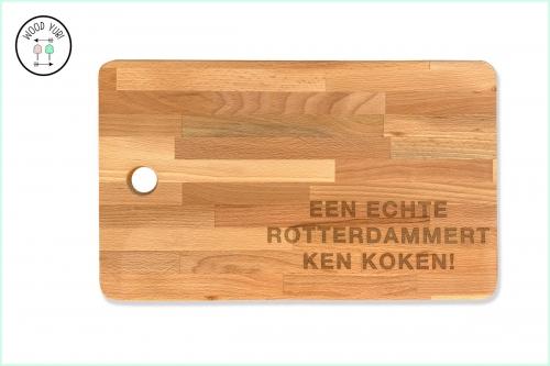 Snijplank met Een echte Rotterdamert ken koken