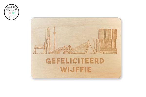 Rotterdam wenskaart, Gefeliciteerd Wijffie