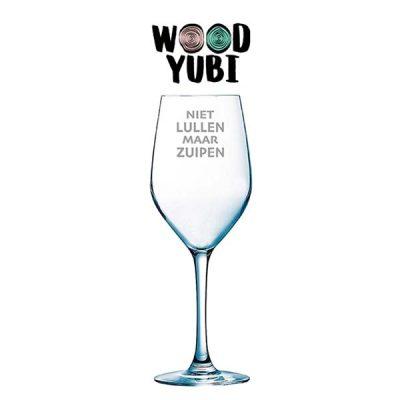 Wijnglas Niet lullen maar zuipen